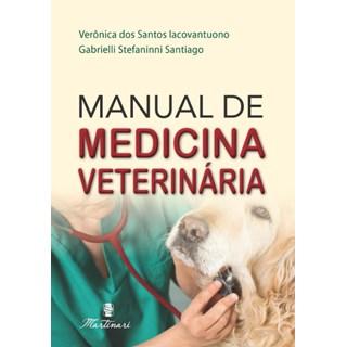 Livro - Manual de Medicina Veterinária - Lacovantuono