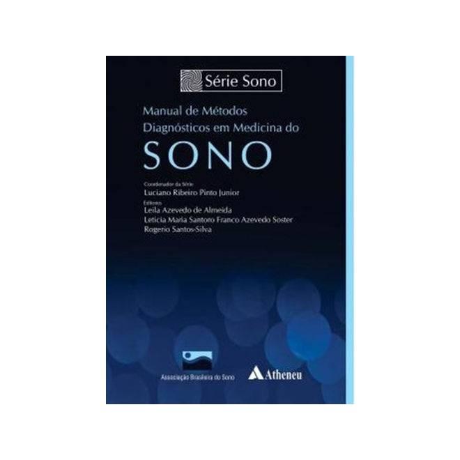 Livro - Manual de Métodos Diagnósticos em Medicina do Sono - Pinto Junior