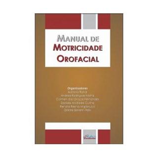 Livro - Manual de Motricidade Orofacial - Rahal