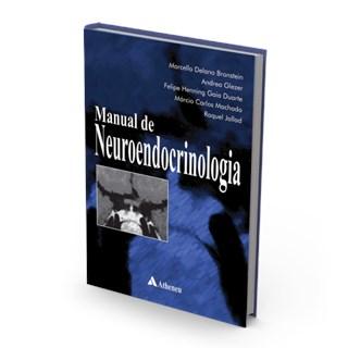 Livro - Manual de Neuroendocrinologia - Bronstein