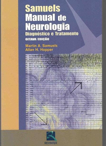 Livro - Manual de Neurologia - Diagnóstico e Tratamento - Samuels