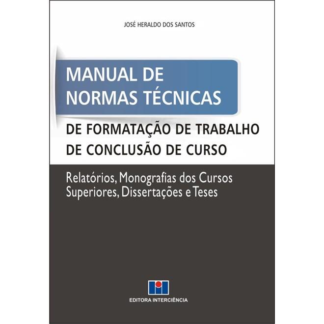 Livro - Manual de Normas Técnicas de Formação de Trabalho de Conclusão de Curso - Santos