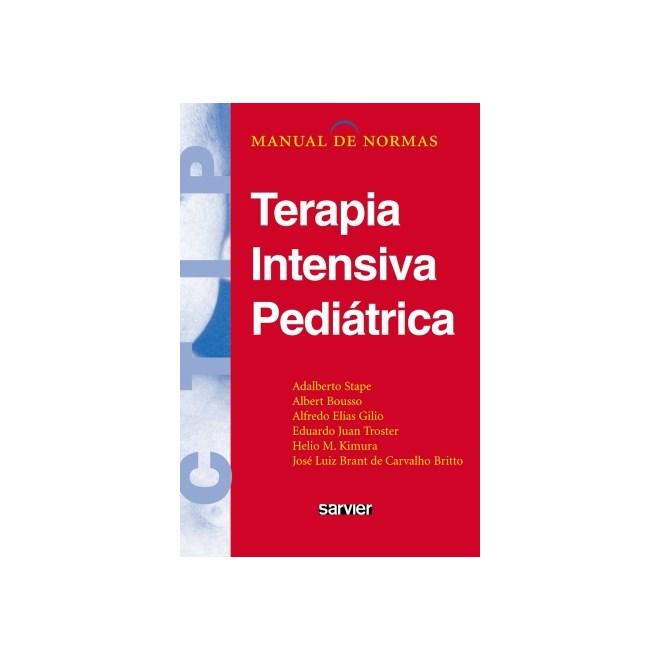 Livro - Manual de Normas - Terapia Intensiva Pediátrica - Stape