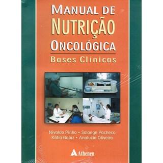 Livro - Manual de Nutrição Oncológica - Pinho