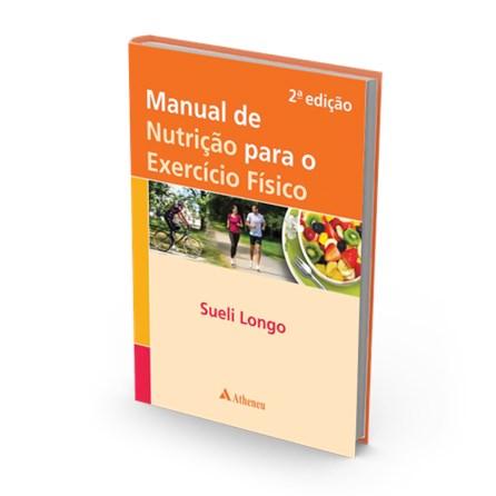 Livro - Manual de Nutrição para o Exercício Físico - Longo