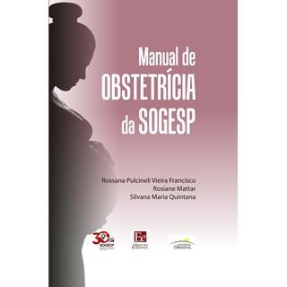 Livro - Manual de Obstetrícia da SOGESP - Vieira