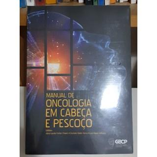 Livro Manual de Oncologia em Cabeça e Pescoço - Chaves - GBCP