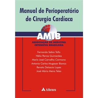 Livro - Manual de Perioperatório de Cirurgia Cardíaca - AMIB - Tallo