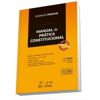 Livro - Manual de Prática Constitucional - Padilha