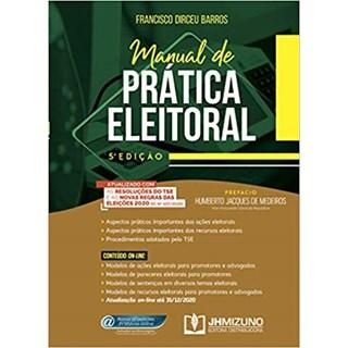Livro - Manual De Prática Eleitoral - Barros - Jh Mizuno