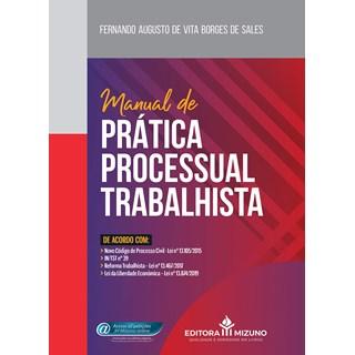 Livro Manual De Prática Processual Trabalhista - Sales - Jh Mizuno