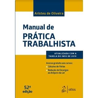 Livro - Manual de Prática Trabalhista - Oliveira