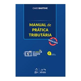 Livro - Manual de Prática Tributária - Bartire