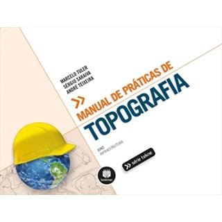 Livro - Manual de Práticas de Topografia - Série Tekne - Tuler