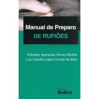Livro Manual de Preparo de Rufiões - Martins - Medvet