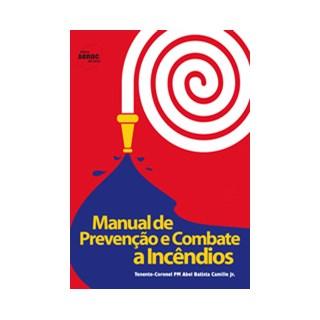 Livro - Manual de prevenção e combate a incêndios - Júnior