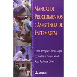 Livro - Manual de Procedimentos e Assistência de Enfermagem - Mayor