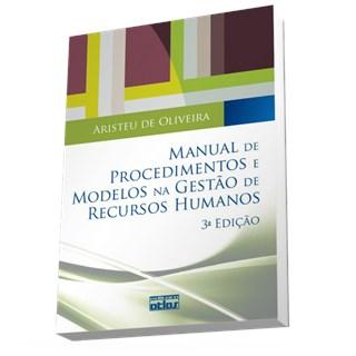 Livro - Manual de Procedimentos e Modelos na Gestão de Recursos Humanos - Oliveira