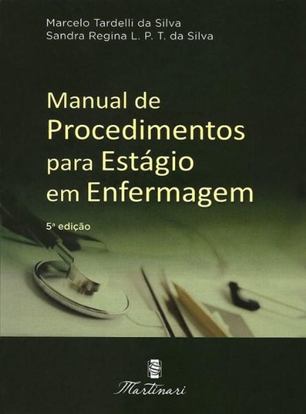 Livro - Manual de Procedimentos para Estágio em Enfermagem - Tardelli # <>