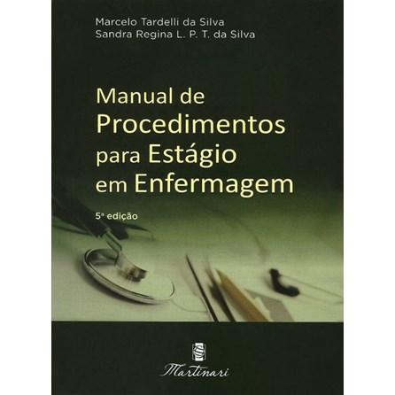 Livro - Manual de Procedimentos para Estágio em Enfermagem - Tardelli #