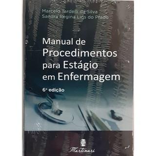 Livro Manual de Procedimentos para Estágio em Enfermagem - Tardelli # <>