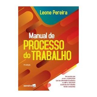 Livro - Manual de Processo do Trabalho - Pereira 7º edição