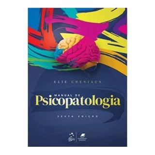 Livro - Manual de Psicopatologia - Cheniaux - Guanabara