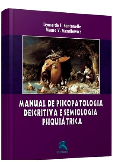 Livro - Manual de Psicopatologia Descritiva e Semiologia Psiquiátrica - Fontenelle