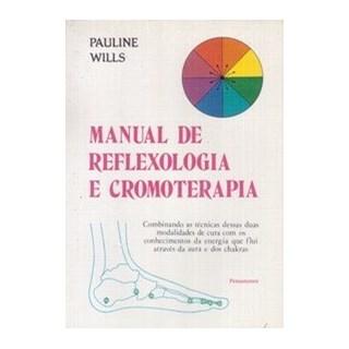 Livro - Manual de Reflexologia e Cromoterapia - Wills