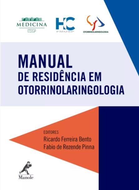 Livro - Manual de Residência em Otorrinolaringologia - FMUSP - Bento