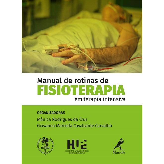 Livro - Manual de Rotinas de Fisioterapia em Terapia Intensiva - Cruz