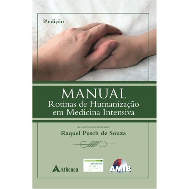 Livro - Manual de Rotinas de Humanização em Medicina Intensiva - AMIB