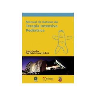 Livro - Manual de Rotinas de Terapia Intensiva Pediátrica - Carlotti
