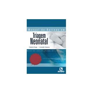 Livro - Manual de Rotinas em Triagem Neonatal - Braga