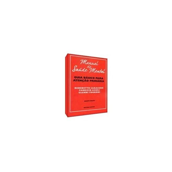 Livro - Manual de Saúde Mental - Guia Básico para Atenção Primária - Saraceno