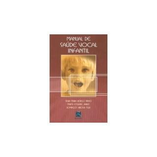 Livro - Manual de Saúde Vocal Infantil - Pinho
