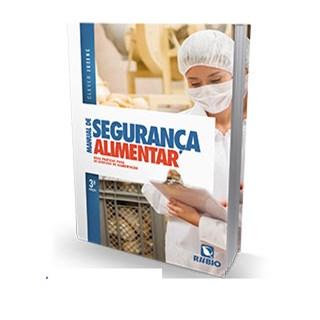 Livro - Manual de Segurança Alimentar - Boas Práticas para os Serviços de Alimentação - Jucene