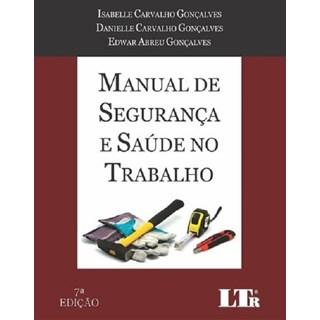 Livro - Manual de Segurança e Saúde no Trabalho - Gonçalves