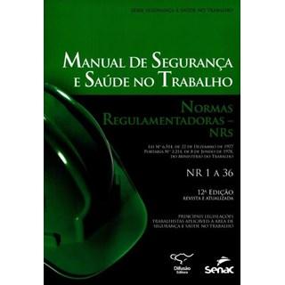 Livro - Manual de Seguranca e Saude no trabalho - Normas Regulamentadoras - NRs