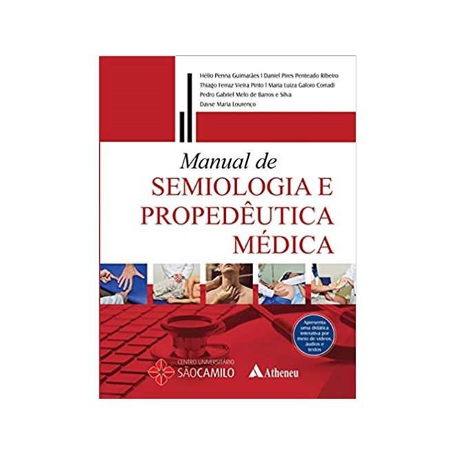 Livro - Manual de Semiologia e Propedêutica Médica - Guimarães