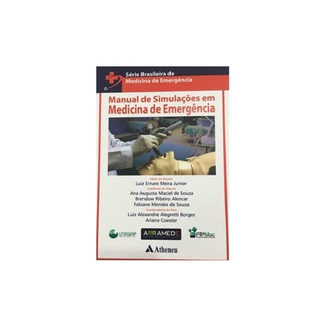 Livro - Manual de Simulações em Medicina de Emergência- Série Brasileira - Ernani Junior