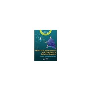 Livro - Manual de Sobrevivência no Laboratório de Química Orgânica-Guia de Técnicas para o Aluno - ZUBRICK