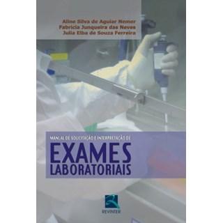 Livro - Manual de Solicitação e Interpretação de Exames Laboratoriais - Nemer