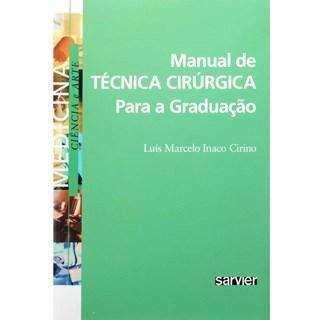 Livro - Manual de Técnica Cirúrgica para a Graduação - Cirino***