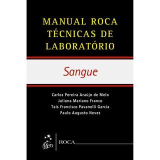Livro - Manual de Técnicas de Laboratório - Sangue - Neves