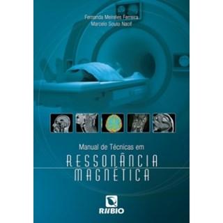Livro - Manual de Técnicas em Ressonância Magnética - Ferreira