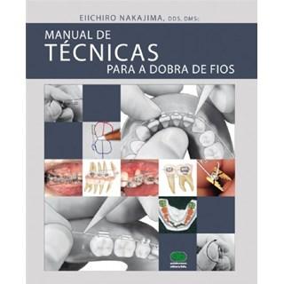 Livro - Manual de Técnicas para Dobra de Fios - Nakajima - Santos