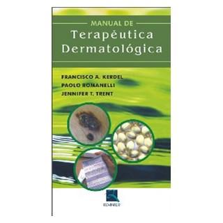 Livro - Manual de Terapêutica Dermatológica - Kerdel