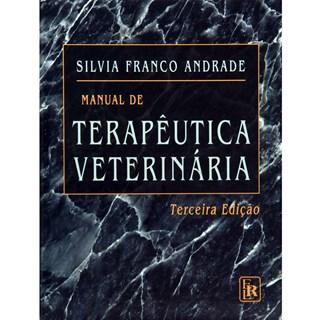 Livro - Manual de Terapêutica Veterinária - Andrade