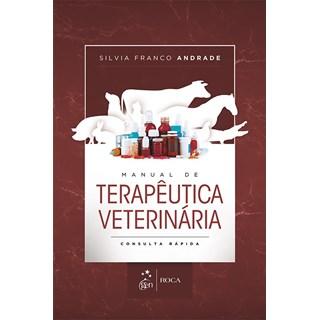 Livro - Manual de Terapêutica Veterinária - Consulta Rápida - Andrade